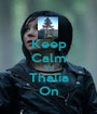 Keep Calm And Thalia On - Personalised Poster A1 size