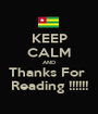 KEEP CALM AND Thanks For  Reading !!!!!! - Personalised Poster A1 size