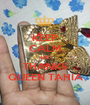 KEEP CALM AND THANKS QUEEN TAHIA - Personalised Poster A1 size
