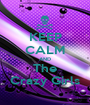 KEEP CALM AND The Crazy Girls - Personalised Poster A1 size