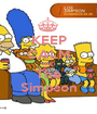 KEEP CALM AND The Simpson - Personalised Poster A1 size