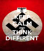 KEEP CALM AND THINK DIFFIRENT - Personalised Poster A1 size