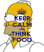 KEEP CALM AND THINK  FOOD - Personalised Poster A1 size
