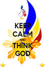 KEEP CALM AND THINK GOD - Personalised Poster A1 size