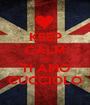 KEEP CALM AND TI AMO CUCCIOLO - Personalised Poster A1 size