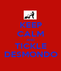 KEEP CALM AND TICKLE DESMONDO - Personalised Poster A1 size