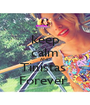 keep calm AND Tinistas  Forever  - Personalised Poster A1 size