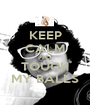 KEEP CALM AND TOUCH MY BALLS - Personalised Poster A1 size