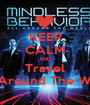 KEEP CALM AND Travel All Around The World - Personalised Poster A1 size