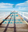 KEEP CALM AND TREZESTE-TE !!! CA MA PLICTI... - Personalised Poster A1 size