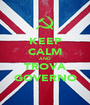 KEEP CALM AND TROVA GOVERNO - Personalised Poster A1 size