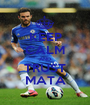 KEEP CALM AND TRUST MATA - Personalised Poster A1 size
