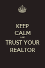 KEEP CALM AND TRUST YOUR REALTOR - Personalised Poster A1 size