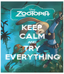 KEEP CALM AND TRY EVERYTHING - Personalised Poster A1 size
