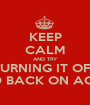 KEEP CALM AND TRY TURNING IT OFF AND BACK ON AGAIN - Personalised Poster A1 size