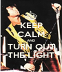KEEP CALM AND TURN OUT THE LIGHT - Personalised Poster A1 size