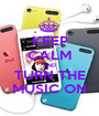 KEEP CALM AND TURN THE MUSIC ON - Personalised Poster A1 size