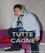 KEEP CALM AND TUTTE CAGNE - Personalised Poster A1 size