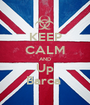 KEEP CALM AND Up Barca  - Personalised Poster A1 size