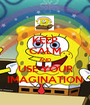 KEEP CALM AND USE YOUR IMAGINATION - Personalised Poster A1 size