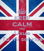 KEEP CALM AND Uxue Tu mi sonrisa - Personalised Poster A1 size