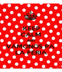 KEEP CALM AND VÁMONOS PA  LA FERIA - Personalised Poster A1 size