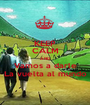 KEEP CALM AND Vamos a darle La vuelta al mundo - Personalised Poster A1 size