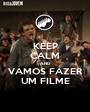 KEEP CALM AND VAMOS FAZER UM FILME - Personalised Poster A1 size