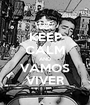 KEEP CALM AND VAMOS VIVER - Personalised Poster A1 size