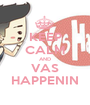 KEEP CALM AND VAS HAPPENIN - Personalised Poster A1 size