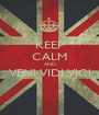 KEEP CALM AND VENI VIDI VICI  - Personalised Poster A1 size