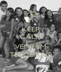 KEEP CALM AND VENIMIM TERCEIRÃO - Personalised Poster A1 size