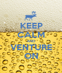 KEEP CALM AND VENTURE ON - Personalised Poster A1 size