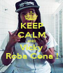 KEEP CALM AND Vicky Roba Cena ! - Personalised Poster A1 size