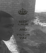 KEEP CALM AND VICTOR VAZ - Personalised Poster A1 size