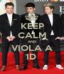 KEEP CALM AND VIOLA A 1D  - Personalised Poster A1 size