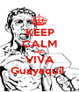KEEP CALM AND VIVA Guayaquil  - Personalised Poster A1 size