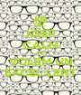 KEEP CALM AND VOLEM UN EXCEL·LENT - Personalised Poster A1 size