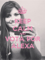 KEEP CALM AND VOTA POR ALEXA - Personalised Poster A1 size