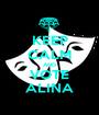 KEEP CALM AND VOTE ALINA - Personalised Poster A1 size
