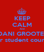 KEEP CALM And VOTE DANI GROOTENBOER For student council - Personalised Poster A1 size