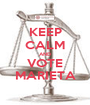 KEEP CALM AND VOTE MARIETA - Personalised Poster A1 size