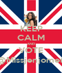 KEEP CALM AND VOTE @Missjenjomet  - Personalised Poster A1 size