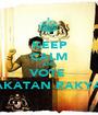 KEEP CALM AND VOTE  PAKATAN RAKYAT  - Personalised Poster A1 size