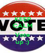 KEEP CALM AND Vote up :) - Personalised Poster A1 size