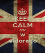 KEEP CALM AND w eldorado - Personalised Poster A1 size