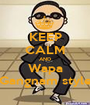 KEEP CALM AND Wapa Gangnam style - Personalised Poster A1 size