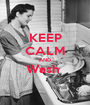 KEEP CALM AND Wash   - Personalised Poster A1 size