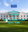 KEEP CALM AND WASHINGTON  D.C. ON - Personalised Poster A1 size