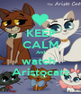 KEEP CALM And watch  Aristocats - Personalised Poster A1 size